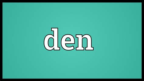 Den Meaning - YouTube
